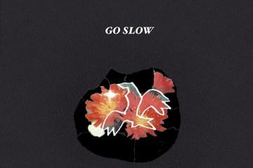 WYOMI - Go Slow
