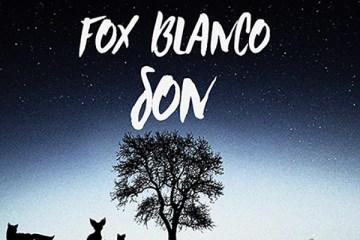 Fox Blanco - Son