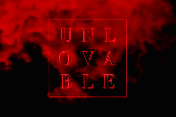 unlovable just friends