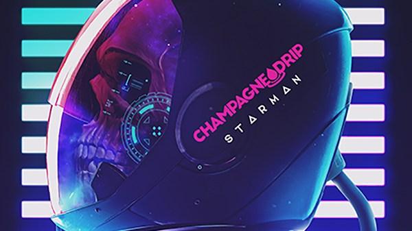 Champagne Drip - Starman
