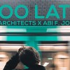We Architects x Abi F Jones - Too Late