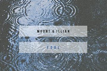 MOUNT & Illian - Fool