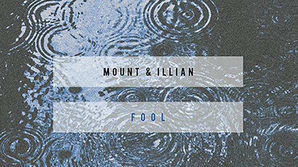 MOUNT & Illian - Fool