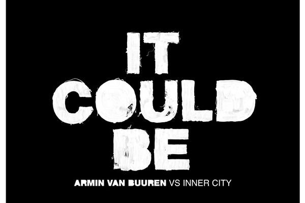Armin van Buuren Inner City It Could Be