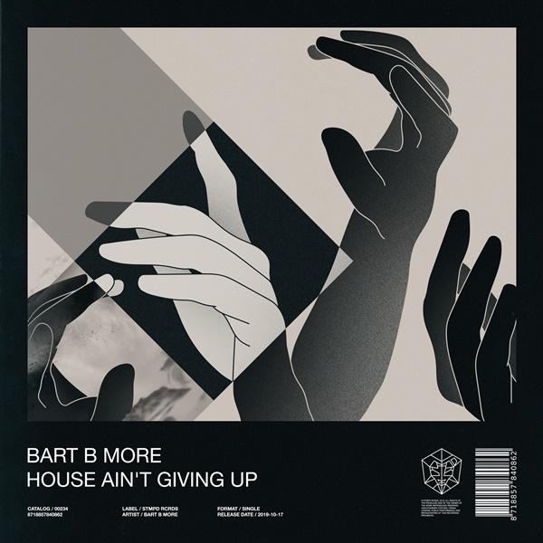 Bart B More Drops House Ain't Giving Up ile ilgili görsel sonucu