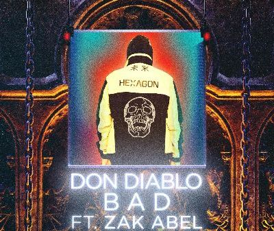 Don Diablo Zak Abel Bad