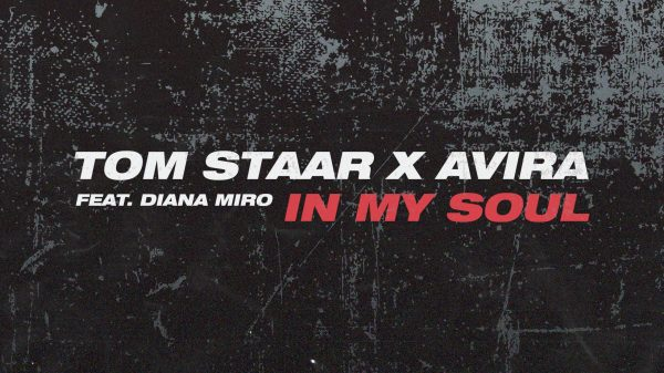 Tom Staar AVIRA In My Soul Diana Miro