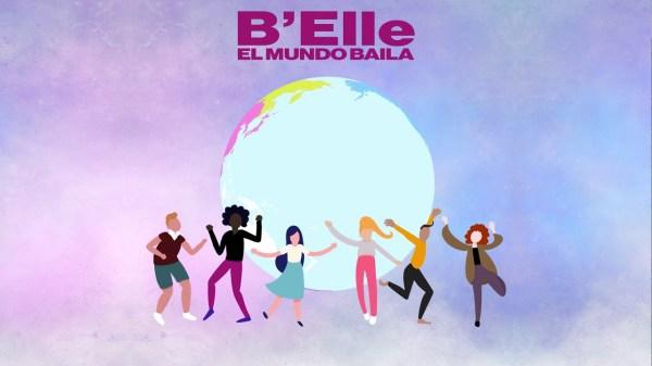 B'Elle El Mundo Baila