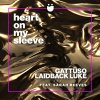 GATTÜSO Laidback Luke Sarah Reeves Heart On My Sleeve