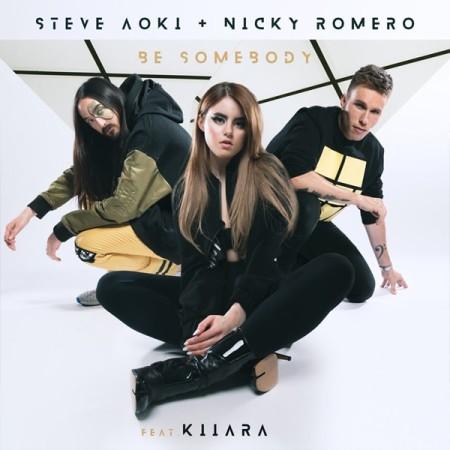 Steve Aoki & Nicky Romero Be Somebody feat. Kiiara