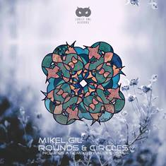 PORTADA-MIKEL-GIL-ROUNDS-CIRCLES-EP-EDMred Mikel Gil presenta 'Rounds & Circle' en lonely Own Records
