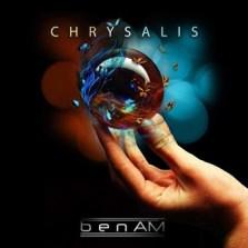 benAM-Chrysalis benAM - Chrysalis