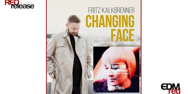 Fritz Kalkbrenner – Changing Face (Maya Jane Coles Remix)