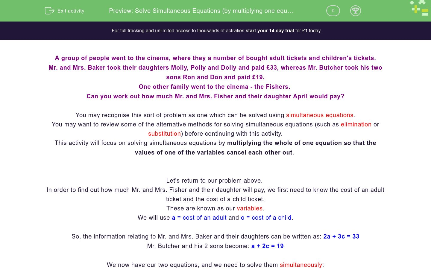Solve Simultaneous Equations By Multiplying One Equation