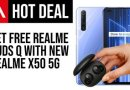 Get Free Realme Buds Q in Realme X50 5G UK Launch Supply- Tech Advisor