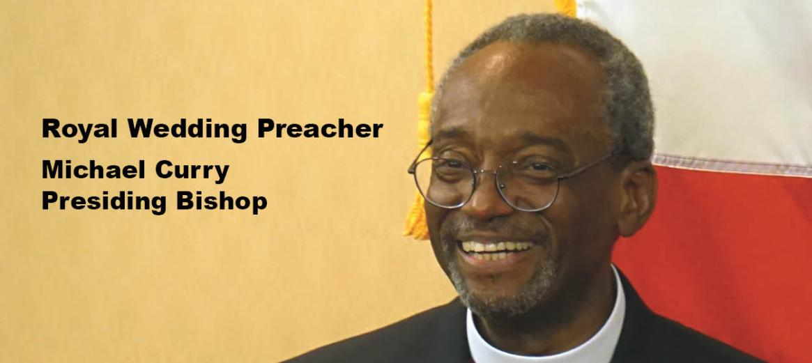 Bishop Curry Info - Click Here