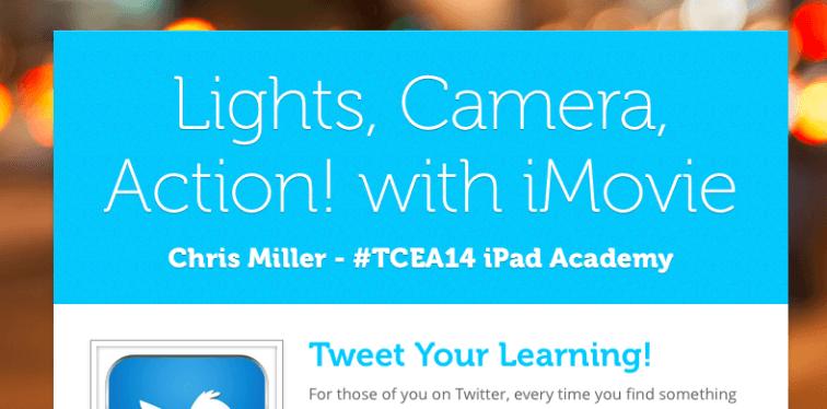 iMovie apple iPad iOS edtech edtechchris tcea