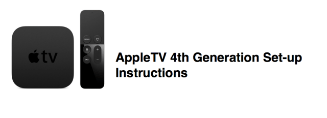 Apple TV 4th Gen Set Up Instructions EdTech EdTechChris Chris Miller
