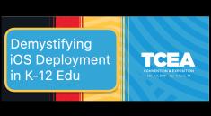 Apple iOS Deployment TCEA 2019 Jamf MDM ASM School Manager