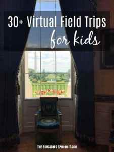 30 Virtual Field Trips forKids