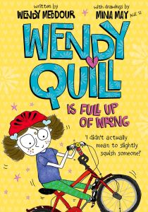 Wendy Quill is full up of wrong, Wendy Meddour, Mina May