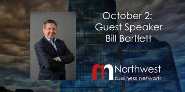 VIRTUAL Northwest Meeting October 2: Guest Speaker Bill Bartlett