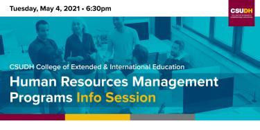 Info Sessions: CSUDH Human Resources Management Programs | Webinar (5/4/21)