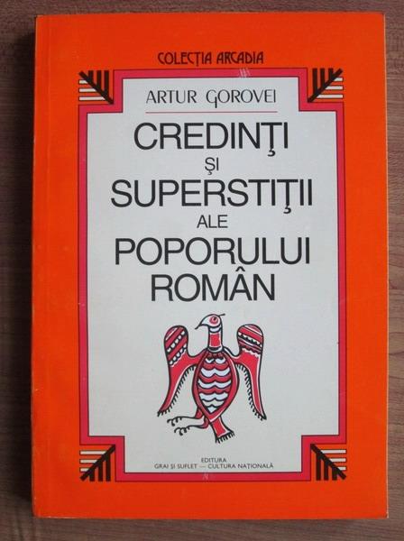 Credinți și superstiții ale poporului Român, de Arthur Gorovei
