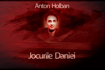 Jocurile Daniei, Anton Holban.