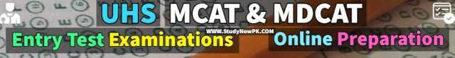 UHS MCAT & MDCAT Entry Tests Online Preparations