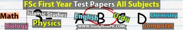 fsc first year test papers all subjects