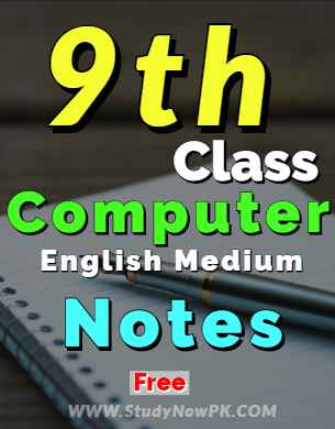 Download 9th Computer Notes English Medium of All Chapters fi