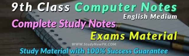 Download 9th Computer Notes English Medium of All Chapters