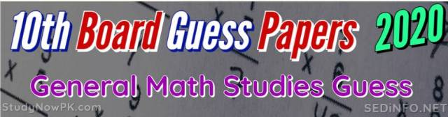 10th General Math Guess Papers with Sure Success Latest
