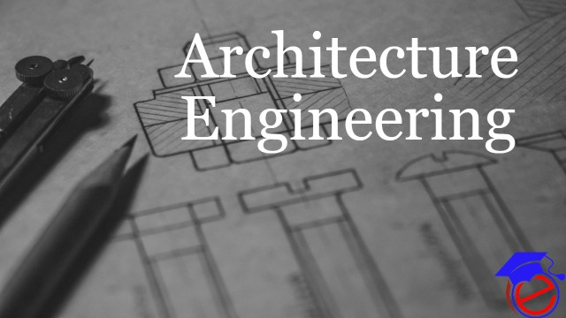 Architecture Engineering