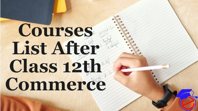 Courses After Class 12th Commerce