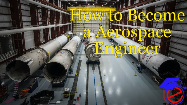 How to Become a Aerospace Engineer