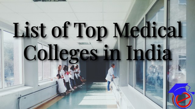 List of Top Medical Colleges in India