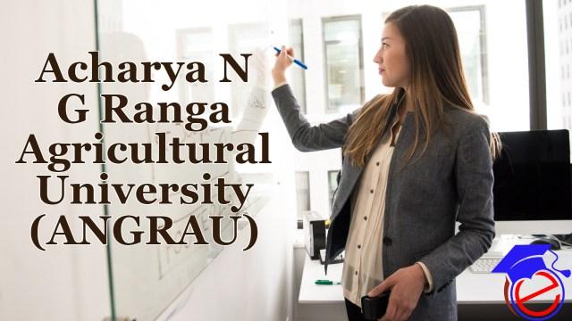 Acharya N G Ranga Agricultural University (ANGRAU)