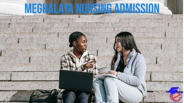 Meghalaya B.Sc. Nursing 2021