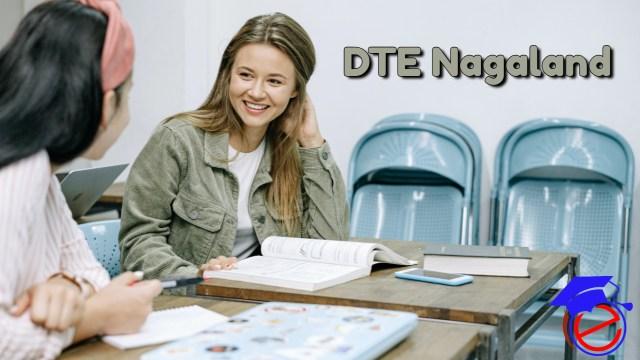 DTE Nagaland 2021