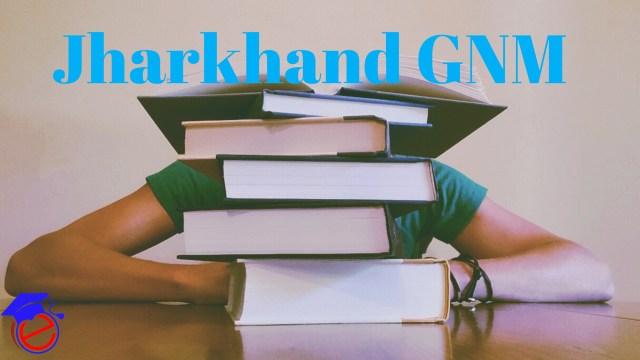 Jharkhand GNM 2021