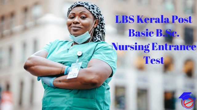LBS Kerala Post Basic B.Sc. Nursing Entrance Test