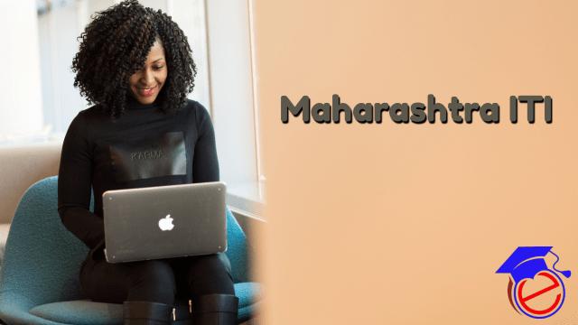 Maharashtra ITI 2021