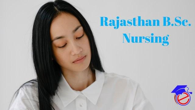 Rajasthan B.Sc. Nursing 2021