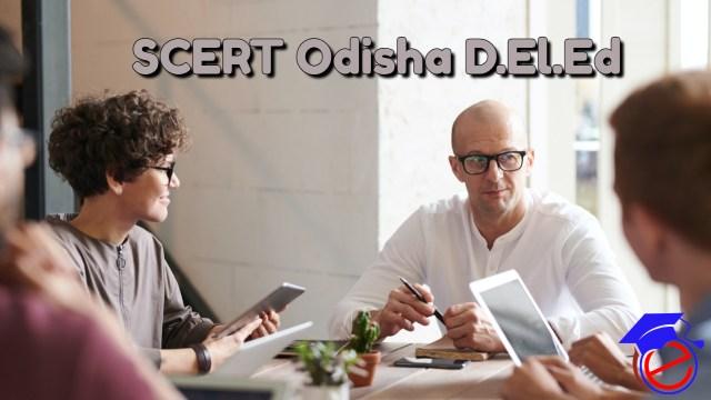 SCERT Odisha D.El.Ed 2021