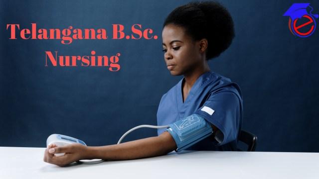 Telangana B.Sc. Nursing 2021