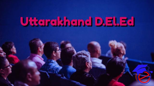 Uttarakhand D.El.Ed 2022