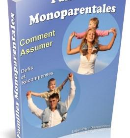 Familles Monoparental Comment Assumer!