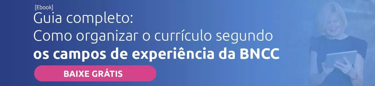 Curriculo segundo os campos de experiência da BNCC